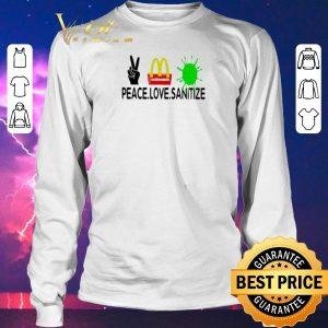 Pretty Peace love Sanitize Mcdonalds Coronavirus shirt sweater 2