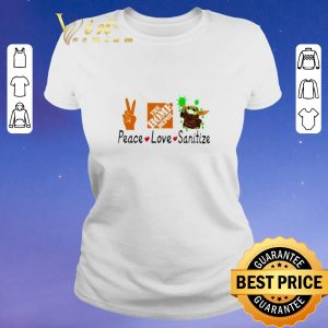 Pretty Peace love Sanitize The home depot Baby Yoda Coronavirus shirt sweater 1