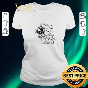 Pretty Sunflower skull you are my sunshine my only sunshine shirt sweater 1