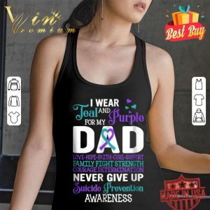 Suicide Prevention I Wear Teal Purple For My Dad shirt