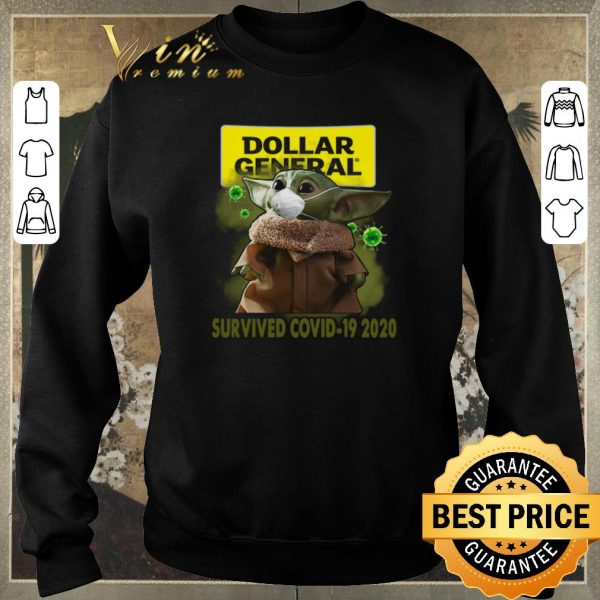 Top Baby Yoda Dollar General Survived Covid-19 2020 shirt sweater