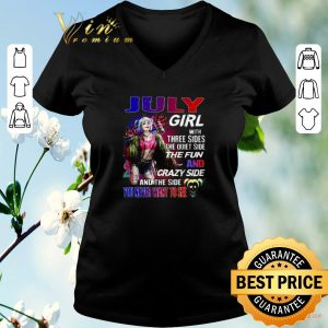 Top July girl with three sides the quiet side the fun Harley Quinn shirt 1