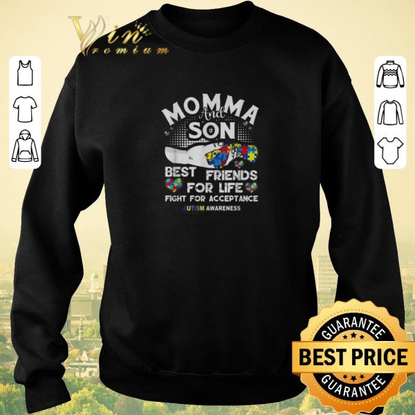 Top Momma and Son best friends for life fight for acceptance autism awareness shirt sweater