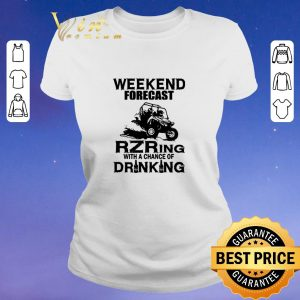 Top Weekend forecast RZRing with a chance of Drinking shirt sweater 1