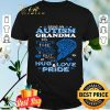 Being An Autism Grandma Is Twice The Work Stress & Tears shirt