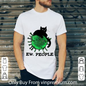 Black Cat And Coronavirus Ew, People Shirt