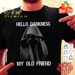 Black Cat Hello Darkness My Old Friend shirt