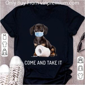 Dachshund Come And Take It Toilet Paper Shirt