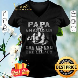 Papa And Grandson The Legend And The Legacy shirt