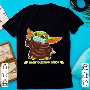 Star Wars Baby Yoda Mask Wash Your Damn Hands Shirt