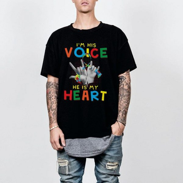 Autism I'm his voice he is my heart shirt