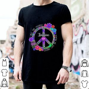 Hippie peace sign All the people imagine living life in peace shirt