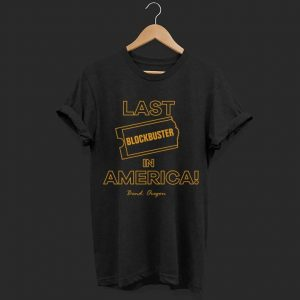 Last Blockbuster In America Bend Oregon shirt