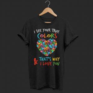 4082e9e62f6 Autism Awareness I See True Colors Hands heart shirt
