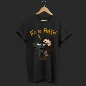 It's So Fluffy Harry Magical Wizard Potter shirt