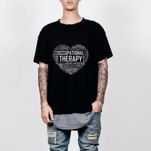 OT Occupational Therapy shirt