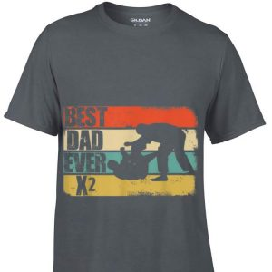 Best Dad Ever X2 Father s Day shirt