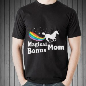 Magical Bonus Mom Unicorn shirt