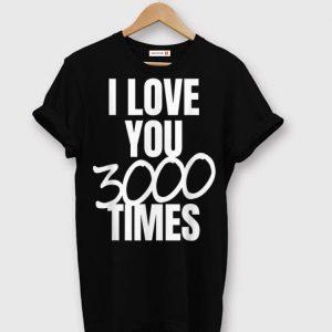 Papa I Love You 3000 Times Father's Day shirt