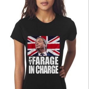 Put Farage In Charge Nigel Farage Brexit shirt 2