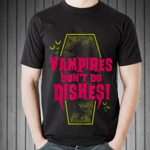 Vampires Don't Do Dishes Goth Coffin shirt