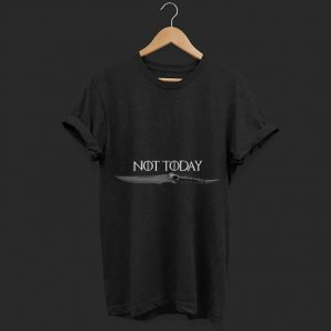 What Do We Say To The God of Death Not Today Catspaw Blade shirt