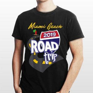 2019 Miami Beach Road Trip shirt