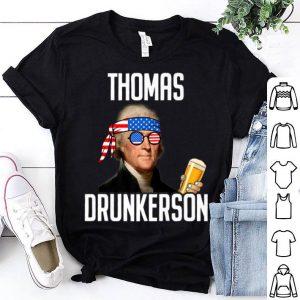 4th Of Julyhomas Drunkersonhomas Jefferson shirt
