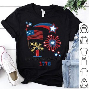 American pride 4th July Let's Get Lit Like It's 1776 shirt