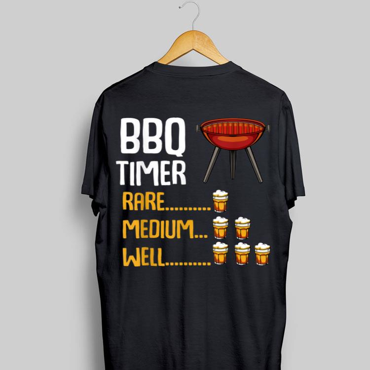 Bbq Timer Barbecue Bbq Grill Party Beer Quotes shirt, hoodie, sweater, longsleeve t-shirt