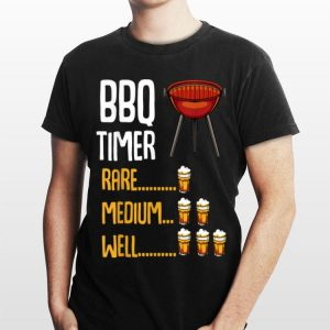 Bbq Timer Barbecue Bbq Grill Party Beer Quotes shirt