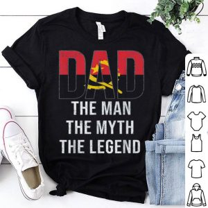 Dad The Man The Myth The Legend shirt