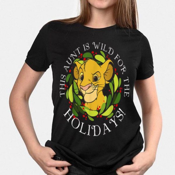 Disney Lion King Simba Aunt Wild Holidays shirt
