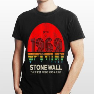 Lgbt Nyc 1969 Stonewall The First Pride shirt