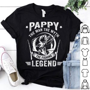 Pappy The Man The Myth The Fishing The Legend Father Day American shirt