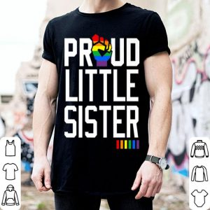Proud Little Sister Gay Pride Month LGBTQ shirt