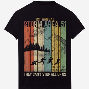 1st Annual Storm Area 51 UFO Vintage They Can't Stop All Of Us hoodie