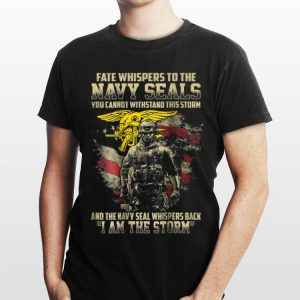 Fate Whispers To The Navy Seals shirt