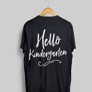 Hello Kindergarten First Day of School Kinder Kid Student shirt
