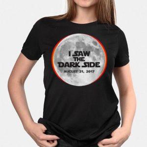 I Saw the Dark Side Solar Eclipse shirt 2
