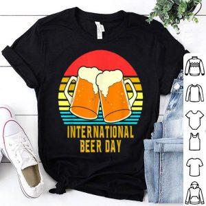 International Beer Day Beer Lover Vintage shirt