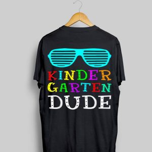 Kindergarten Dude Back To School shirt