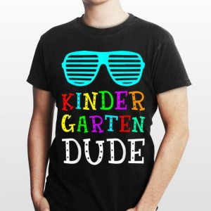Kindergarten Dude Back To School shirt