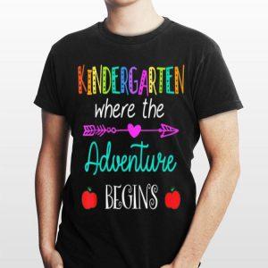 Kindergarten Where The Adventure Begins Kinder Teacher shirt