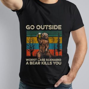 Nice Trend Go Outside Worst Case Scenario A Bear Kills You Vintage shirt