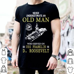 Old Man Uss Franklin D.Roosevelt Cv42 shirt