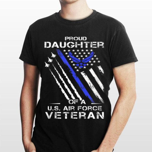 Proud Daughter Of A US Air Force Veteran, Usaf Daughter shirt