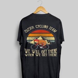 Sloth Cyling Team We Will Get There Retro Vintage Mountain shirt