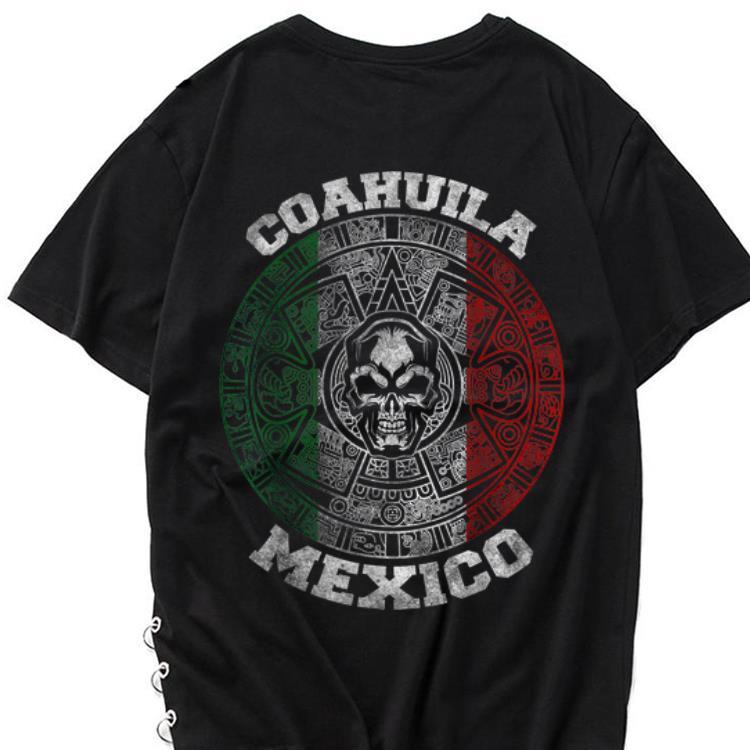 The best trend Coahuila Aztec Calendar Mayan Skull Mexican shirt 1 - The best trend Coahuila Aztec Calendar Mayan Skull Mexican shirt