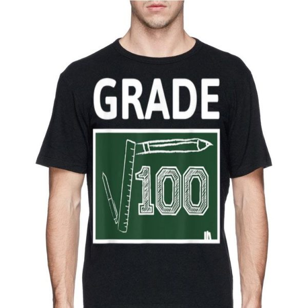 10th Grade Math Square Root Of 100 Back To School shirt